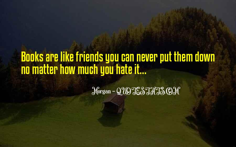 Hate Old Friends Quotes #983487