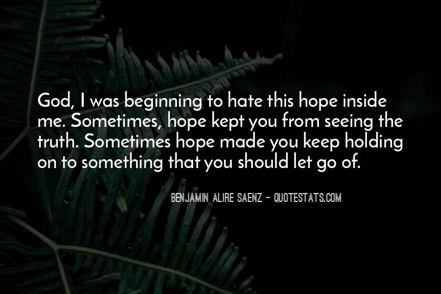 Hate Seeing You Quotes #403534