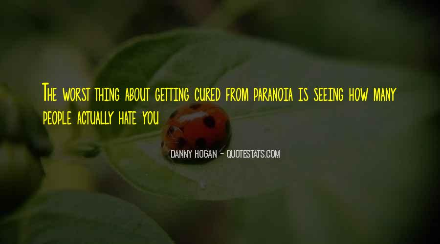 Hate Seeing You Quotes #929607