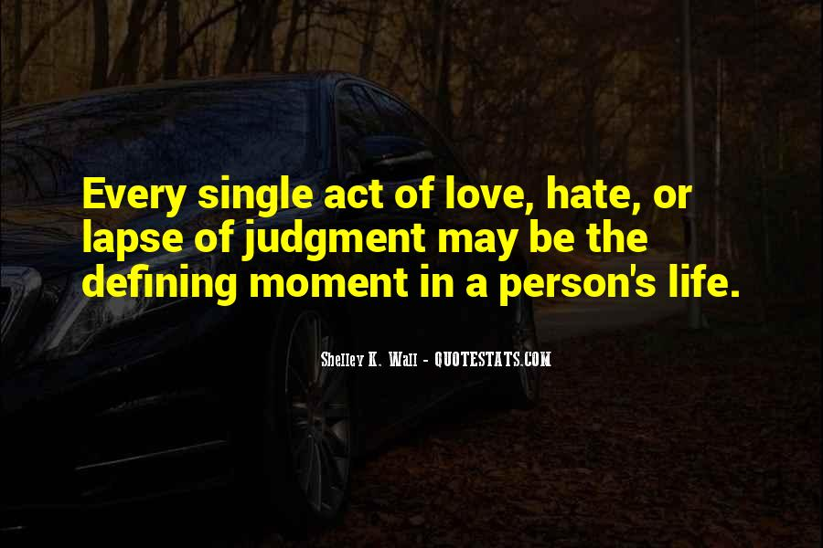 Hate The Single Life Quotes #1219664