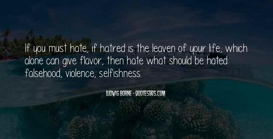 Hate To Be Alone Quotes #1211795