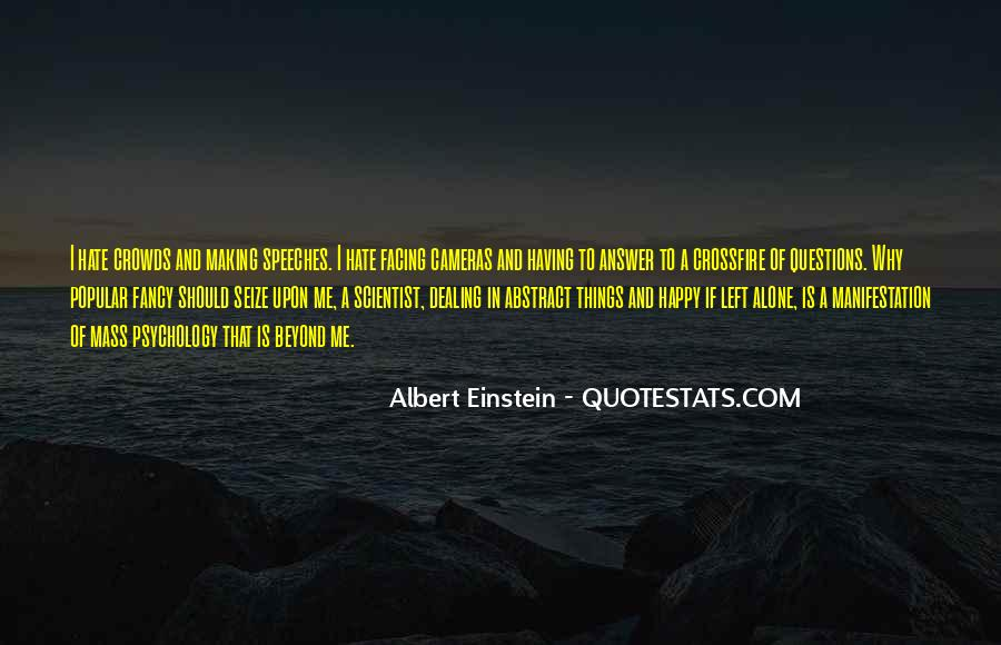Hate To Be Alone Quotes #1258024