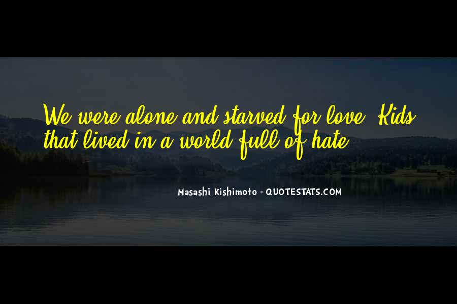 Hate To Be Alone Quotes #148768