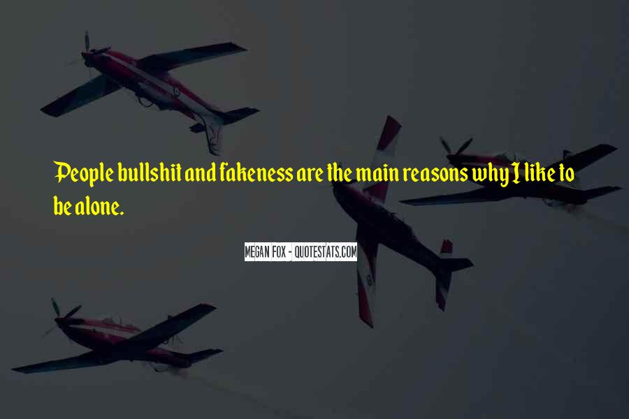 Hate To Be Alone Quotes #1670988