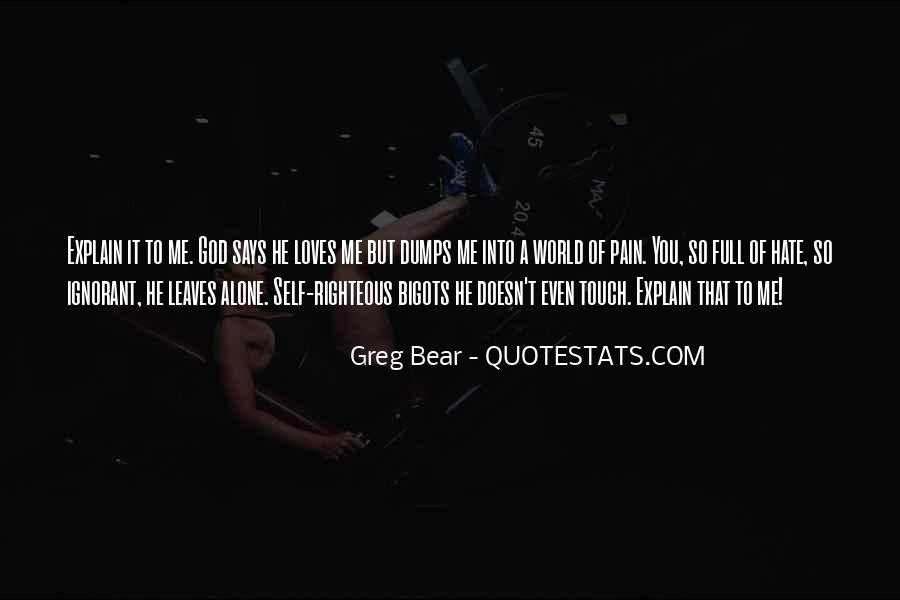 Hate To Be Alone Quotes #549385