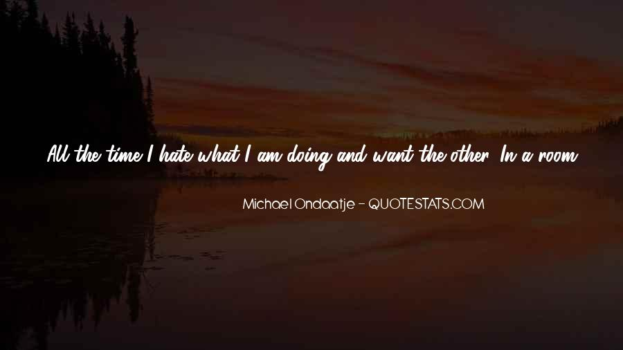 Hate To Be Alone Quotes #797565