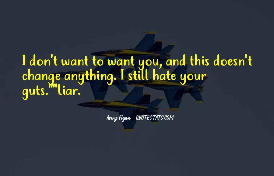 Hate You Liar Quotes #1609091