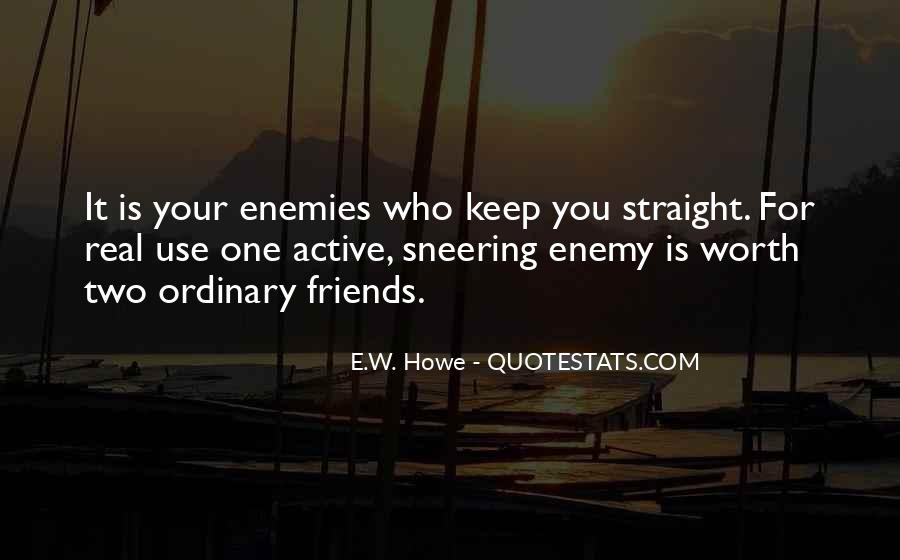 Hate Your Friends Quotes #1242102