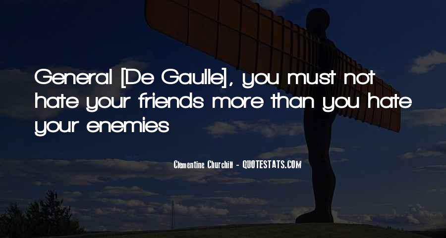 Hate Your Friends Quotes #920548
