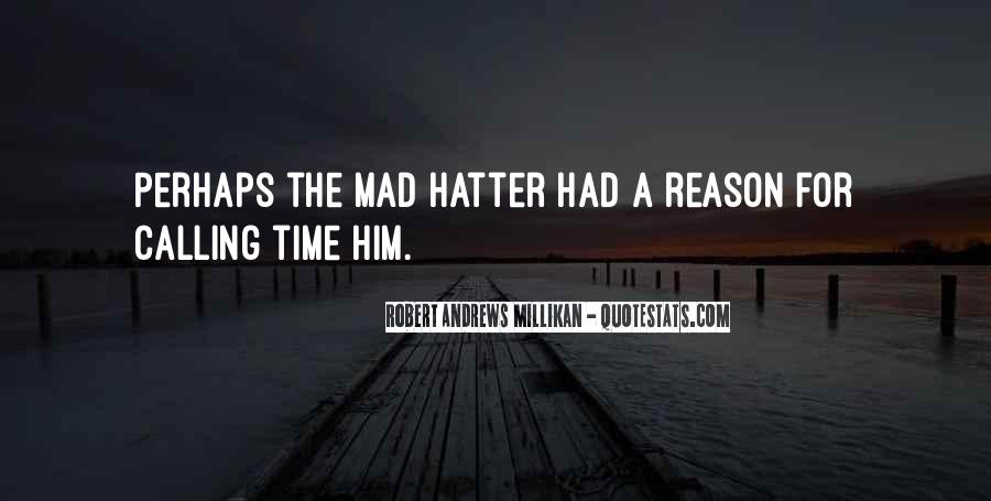 Hatter Quotes #639550