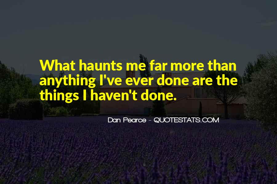 Haunts Quotes #1067257