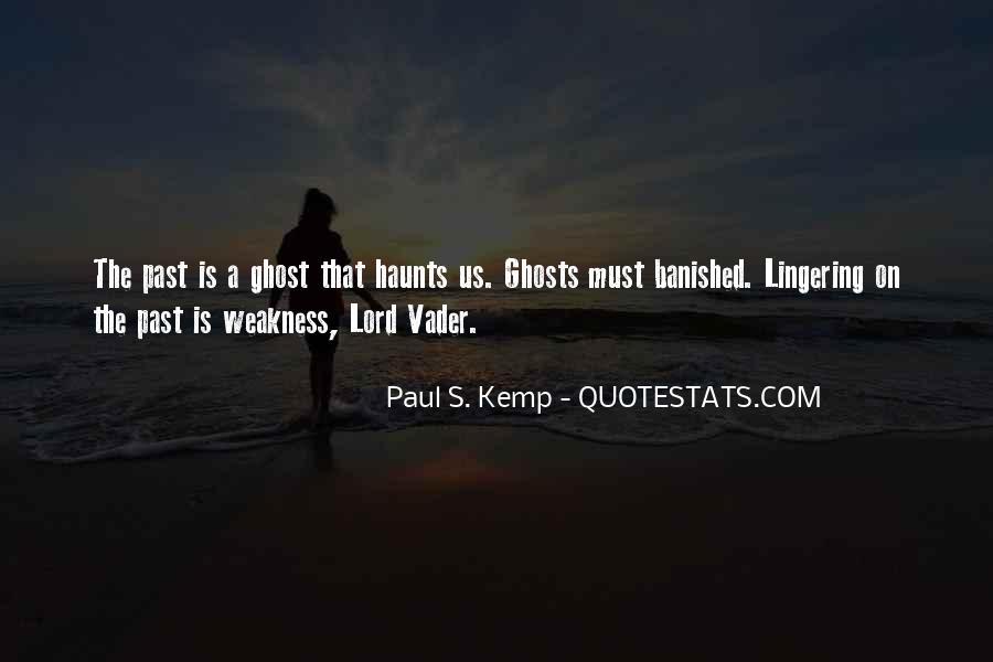 Haunts Quotes #1087958