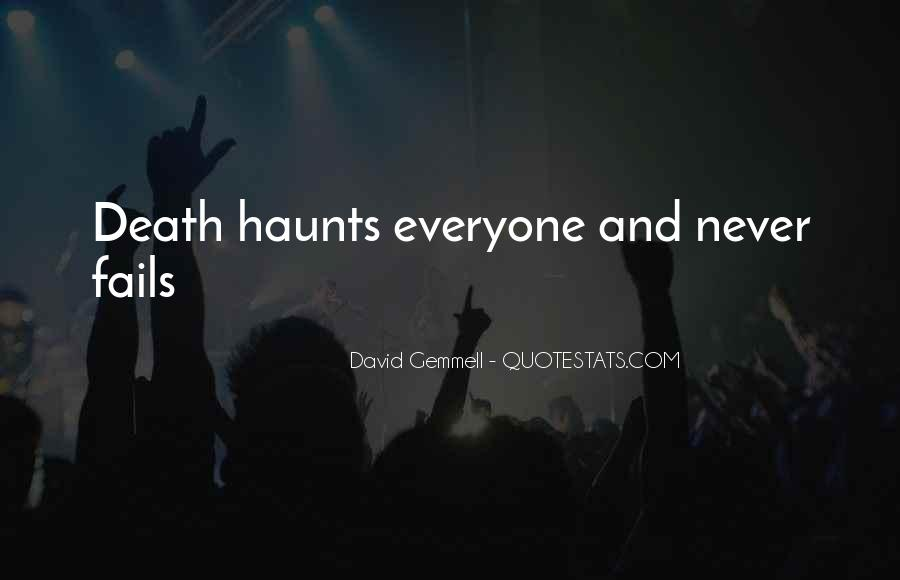 Haunts Quotes #1130516