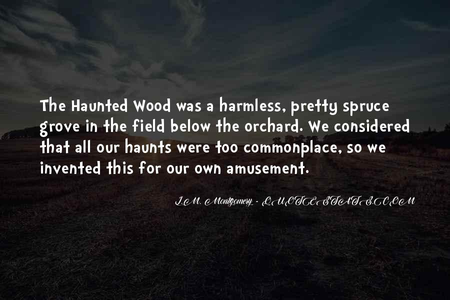 Haunts Quotes #413214