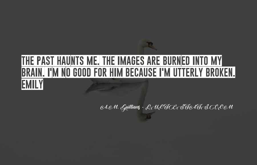Haunts Quotes #482508