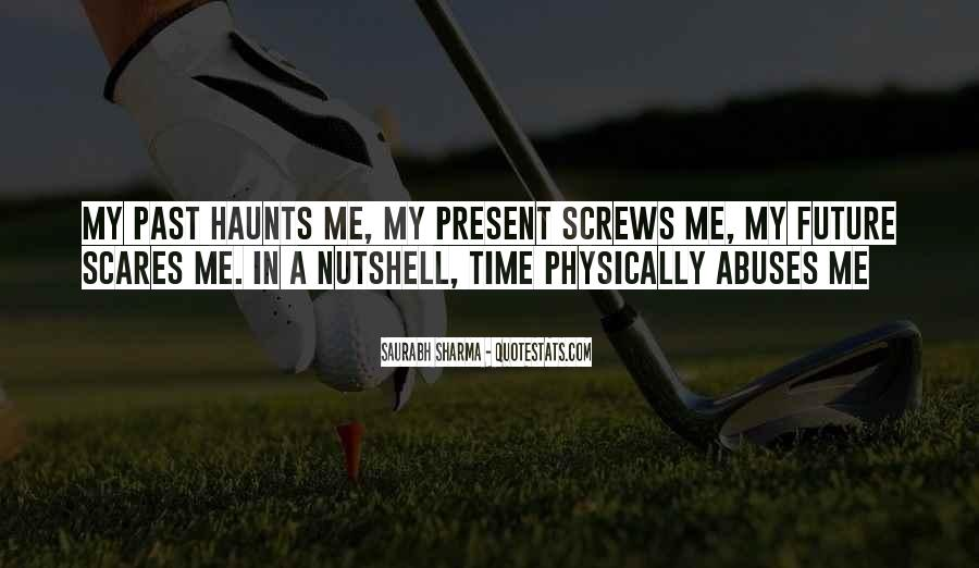 Haunts Quotes #574954