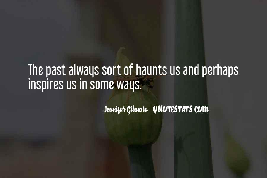 Haunts Quotes #662534