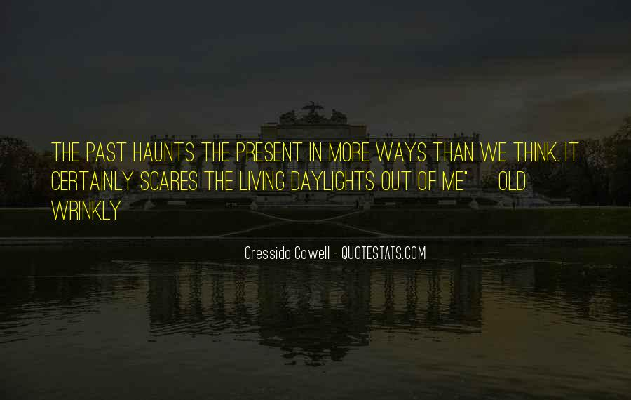Haunts Quotes #956575
