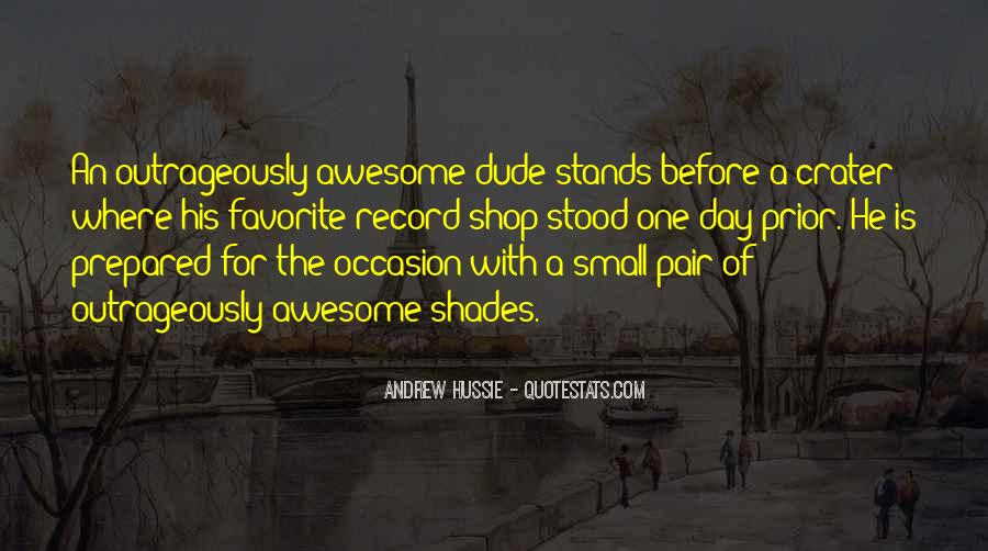 Have A Awesome Day Quotes #1167921