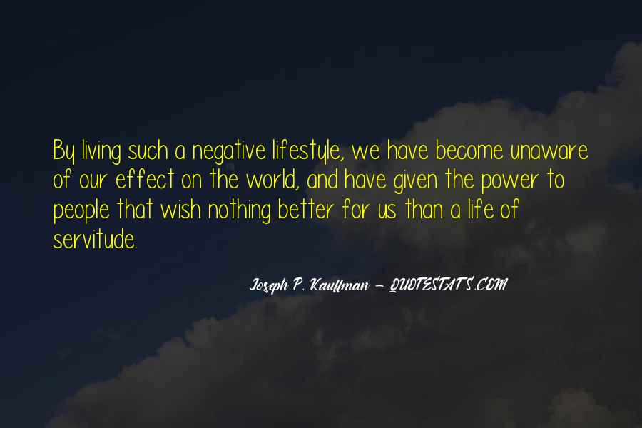Have A Better Life Quotes #115795