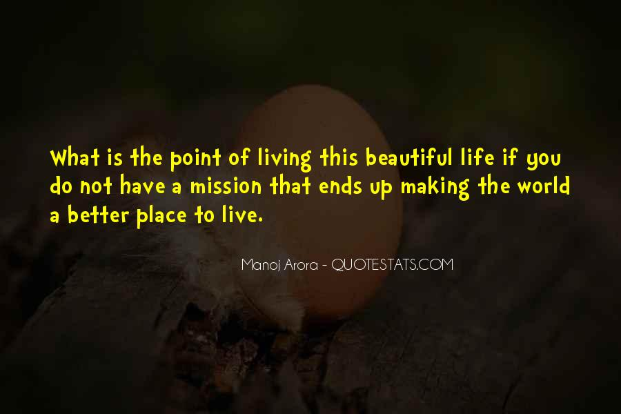 Have A Better Life Quotes #145265