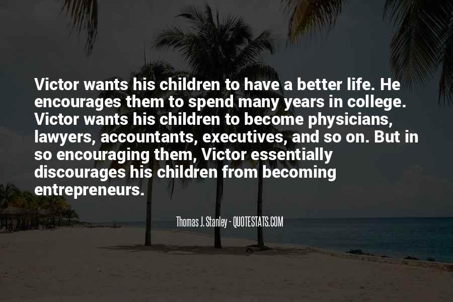 Have A Better Life Quotes #159714