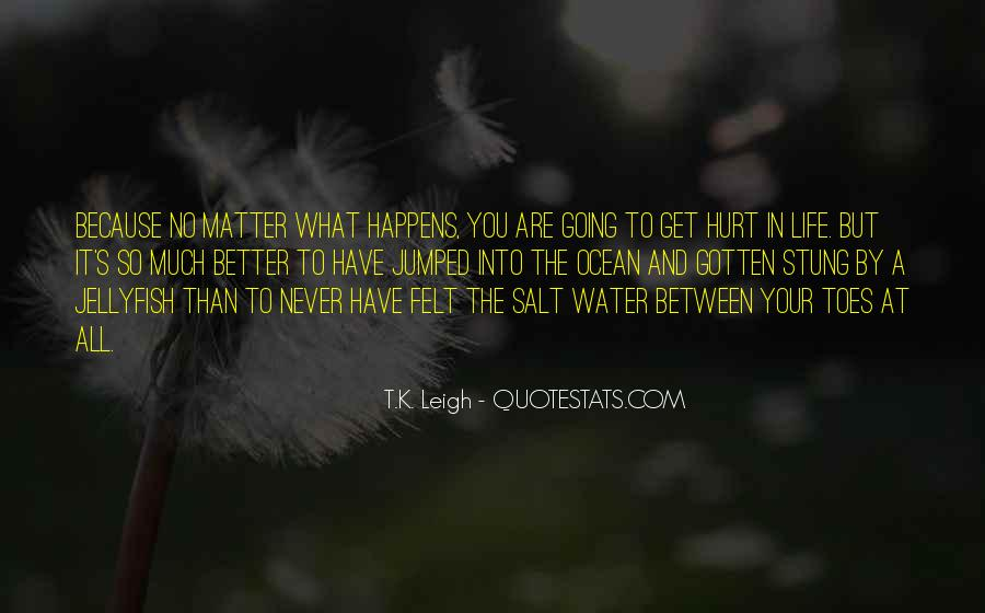 Have A Better Life Quotes #162209
