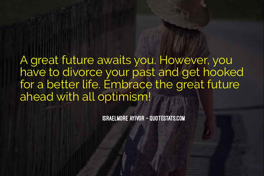 Have A Better Life Quotes #209173