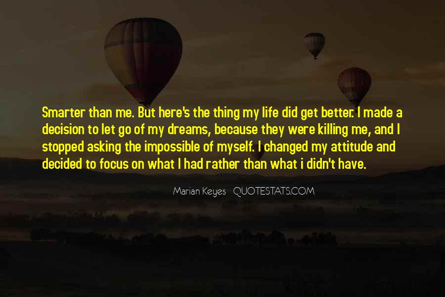 Have A Better Life Quotes #274147