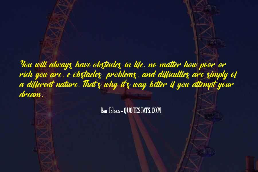 Have A Better Life Quotes #306131