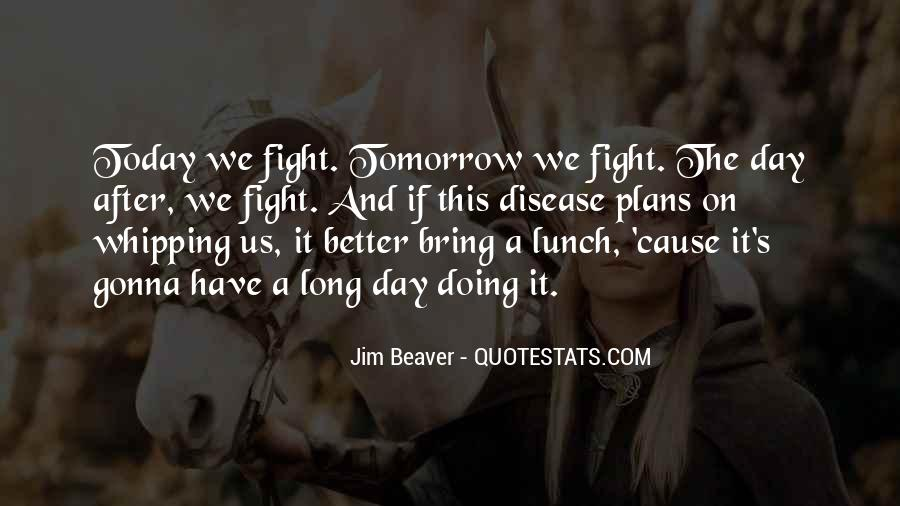 Have A Better Life Quotes #313014