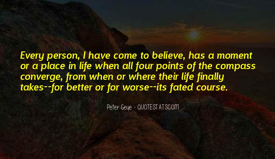 Have A Better Life Quotes #348505