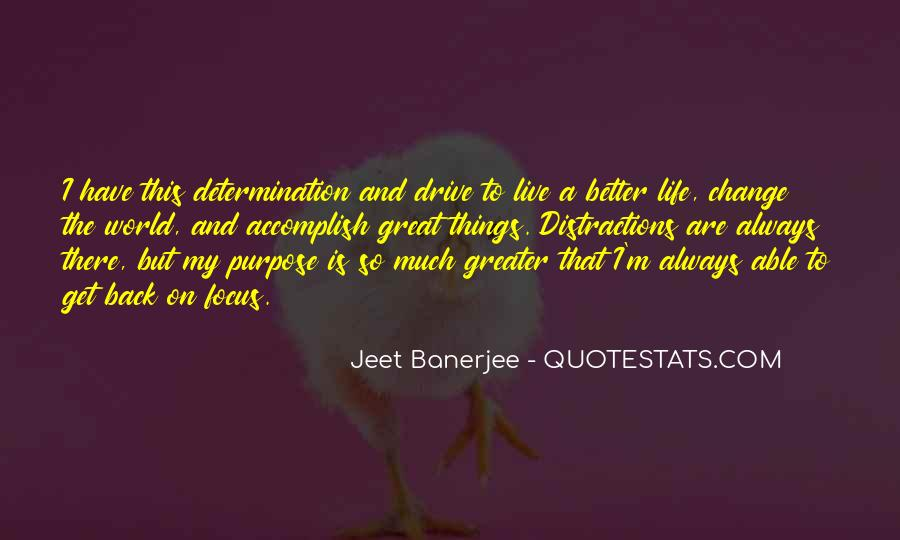 Have A Better Life Quotes #401171