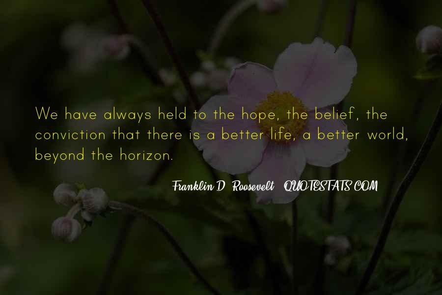 Have A Better Life Quotes #70231