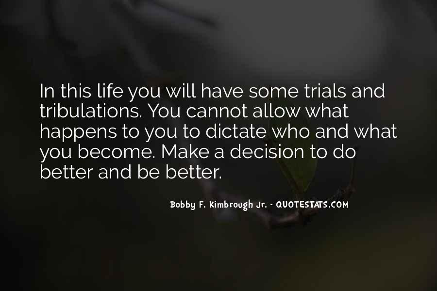 Have A Better Life Quotes #77068
