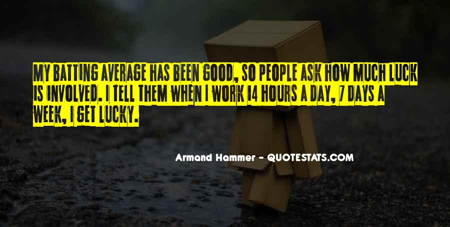 Have A Good Day At Work Quotes #235506