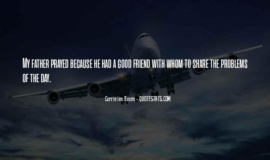 Have A Good Day Friend Quotes #574885