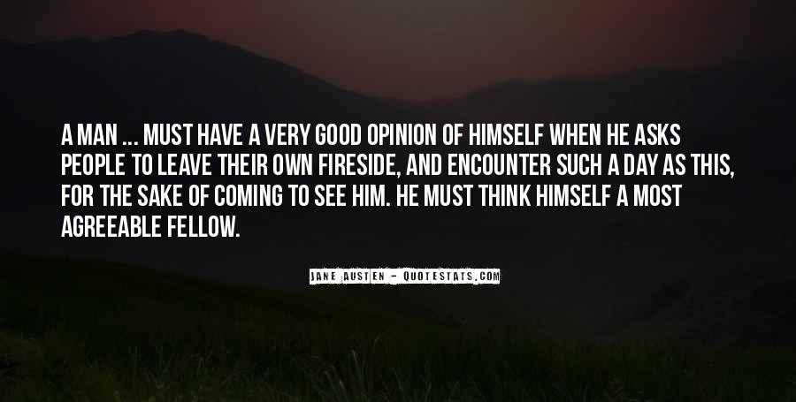 Have A Good Man Quotes #108999