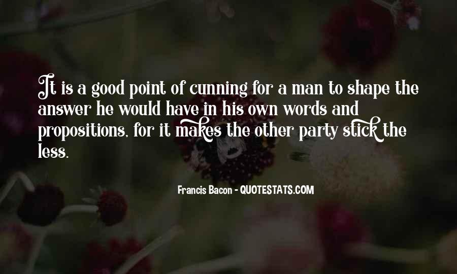 Have A Good Man Quotes #131035