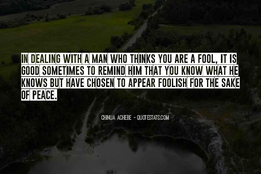 Have A Good Man Quotes #157793