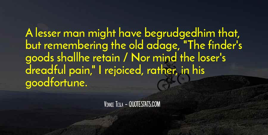 Have A Good Man Quotes #345460