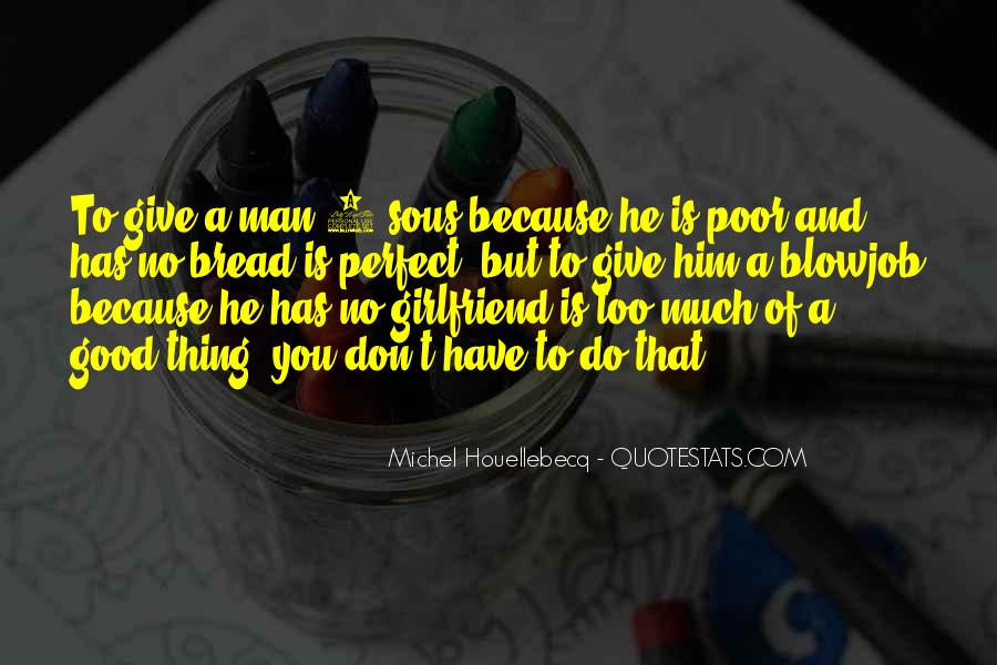 Have A Good Man Quotes #375864
