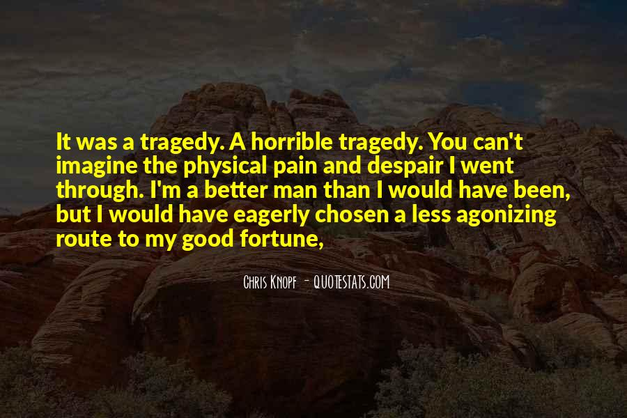 Have A Good Man Quotes #380266