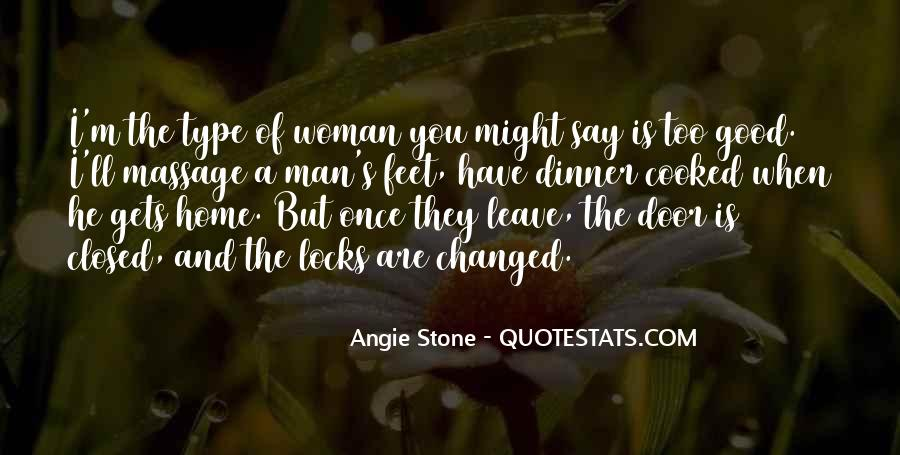 Have A Good Man Quotes #46875