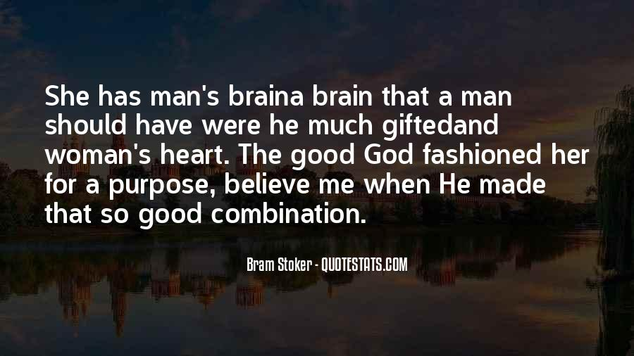 Have A Good Man Quotes #51743