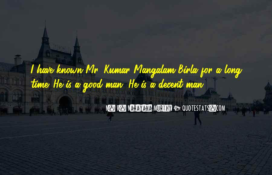 Have A Good Man Quotes #91892
