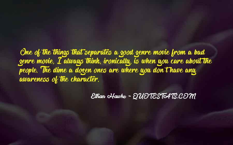 Have A Good One Quotes #140308