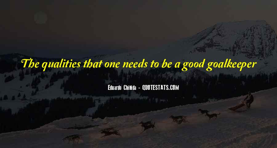 Have A Good One Quotes #171394