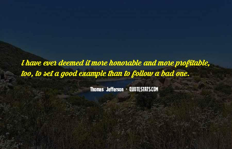 Have A Good One Quotes #24254