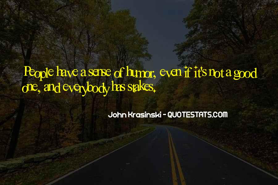 Have A Good One Quotes #45908